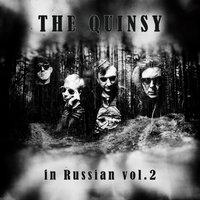 In Russian, Vol. 2 — The Quinsy