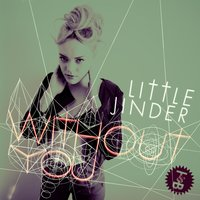 Without You — Little Jinder