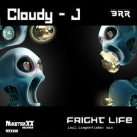 Fright Life — Cloudy-J