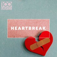 100 Greatest Heartbreak — сборник