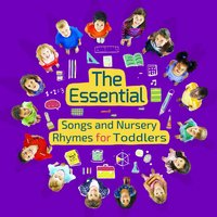 The Essential Songs and Nursery Rhymes for Toddlers — Nursery Rhymes and Kids Songs, Nursery Rhymes