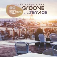 Groove Terrace, Vol. 3 (20 Funky Deep-House Tunes) — сборник