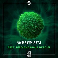 Twin Zero and Ninja Hero EP — Andrew Ritz