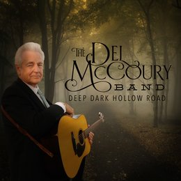 Deep Dark Hollow Road — The Del McCoury Band, Del McCoury Band