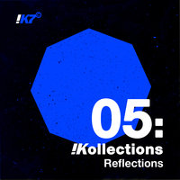 !Kollections 05: Reflections — сборник