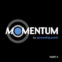 Momentum - Part II — Spreading Point