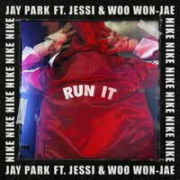 Run It — Jay Park, Gray