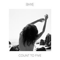 Count To Five — Rhye