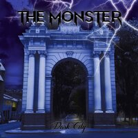 Dark City — The Monster