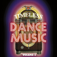 Timeless Dance Music Vol 2 — сборник