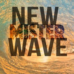 New Wave — MISTER