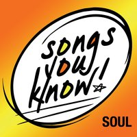 Songs You Know - Soul — сборник