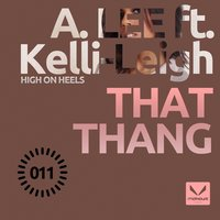That Thang — A. Lee, Kelli-Leigh