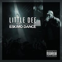 Eskimo Dance — Little Dee