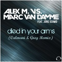 (I Just) Died in Your Arms — Alex M., Marc van Damme, Alex M., Marc van Damme