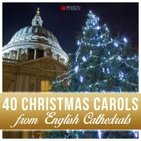 40 Christmas Carols from English Cathedrals — Феликс Мендельсон