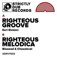 Righteous Groove / Righteous Melodica — Earl Sixteen, Bisweed, Chaozlevel, Earl Sixteen|Bisweed|Chaozlevel
