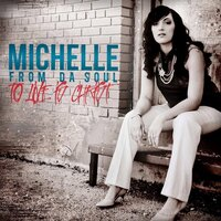 To Live Is Christ — Michelle From Da Soul