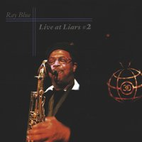 Live at Liars 2 — Ray Blue