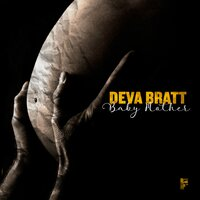 Baby Mother — Brendan Murphy, Deva Bratt, Paul Micca