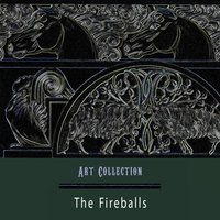 Art Collection — The Fireballs