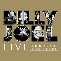 Live Through the Years — Billy Joel