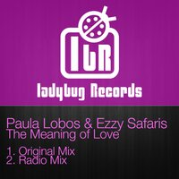 The Meaning of Love — Paula Lobos & ezzy Safaris