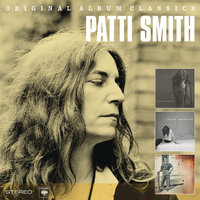Original Album Classics — Patti Smith