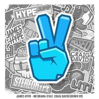 No Drama — James Hype, Craig David