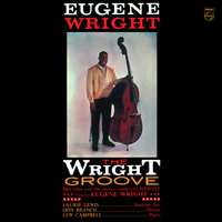 The Wright Groove — Eugene Wright