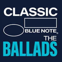 Classic Blue Note: The Ballads — сборник