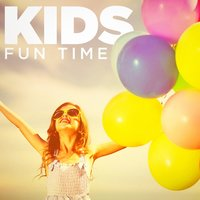 Kids Fun Time — Songs for Children, Kids Music, Kidsongs, Songs for Children, Kids Music, All 4 Kids