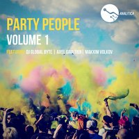 Party People, Vol. 1 — Dj Global Byte