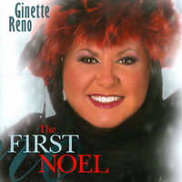 The f1rst Noel — Ginette Reno
