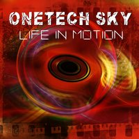 Life in Motion — Onetech Sky