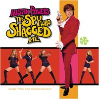 Austin Powers: The Spy Who Shagged Me Sndtrk — Austin Powers: The Spy Who Shagged Me Soundtrack