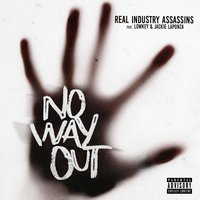 No Way Out — Lowkey, Real Industry Assassins, Jackie LaPonza