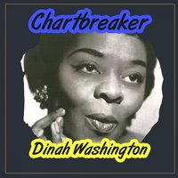 Chartbreaker — Dinah Washington & Brook Benton
