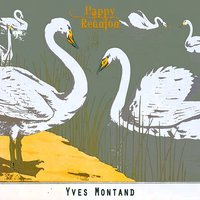 Happy Reunion — Yves Montand