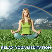 Relax, Yoga, Meditation — Asian Zen & Yoga Workout Music