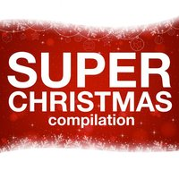 Super Christmas Compilation — сборник
