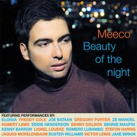 Beauty of the Night — Meeco, Meeco feat. Hubert Laws, Eddie Henderson, Benny Golson, Kenny Barron, Buster Williams & Victor Lewis