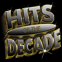 Hits Of The Decade 2000-2009 — сборник