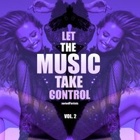 Let the Music Take Control, Vol. 2 — сборник