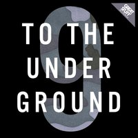 To the Underground, Vol. 9 — сборник