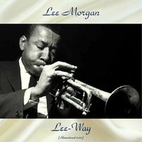 Lee-Way — Jackie McLean / Bobby Timmons / Paul Chambers / Art Blakey, Lee Morgan