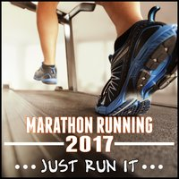 Marathon Running 2017 (Just Run It) — Fitspo