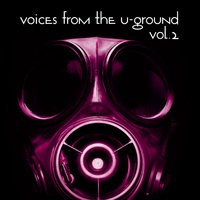 Voices From The U-Ground, Vol.02 — сборник