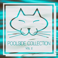 Poolside Collection, Vol. 2 — сборник