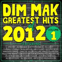 Dim Mak Greatest Hits Of 2012, Vol.1 — сборник